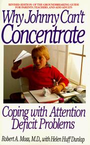 Cover of: Why Johnny Can't Concentrate | Robert Moss