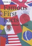 Cover of: Famous first facts, international edition by Steven Anzovin