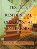 Cover of: Textiles for residential and commercial interiors | Jan Yeager