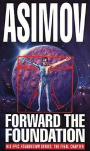 Cover of: Forward the Foundation by Isaac Asimov