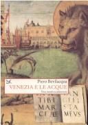Cover of: Venezia e le acque | Piero Bevilacqua