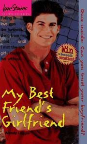 Cover of: My Best Friend's Girlfriend (Love Stories) by Wendy Loggia