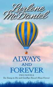 Cover of: Always and Forever: Two novels by Lurlene Mcdaniel