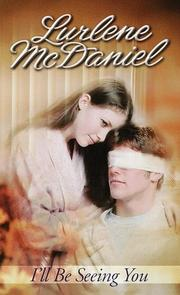 Cover of: I'll Be Seeing You by Lurlene Mcdaniel