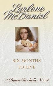 Cover of: Six Months to Live | Lurlene Mcdaniel