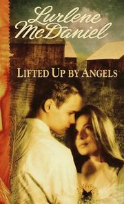 Cover of: Lifted Up by Angels | Lurlene Mcdaniel