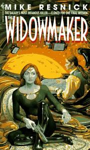 Cover of: The Widowmaker | Mike Resnick