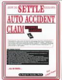 Cover of: How to settle your own auto accident claim without a lawyer | Benji O. Anosike