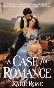 Cover of: A Case for Romance by Katie Rose