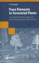 Cover of: Trace elements in terrestrial plants | Roberto Bargagli