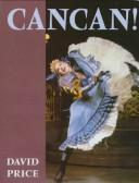 Cover of: Cancan! | David Price