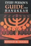 Cover of: Every person's guide to Hanukkah | Ronald H. Isaacs