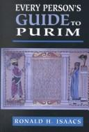 Cover of: Every person's guide to Purim | Ronald H. Isaacs