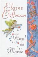 Cover of: Angel in Marble | Elaine Coffman