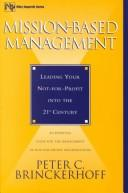 Cover of: Mission-based management by Peter C. Brinckerhoff