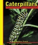 Cover of: Caterpillars | Helen Frost