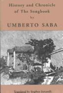 Cover of: History and chronicle of the Songbook | Umberto Saba