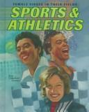 Cover of: Sports & athletics | Ann Gaines