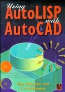 Cover of: Using AutoLISP with AutoCAD | Robert McFarlane