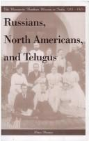 Cover of: Russians, North Americans, and Telugus | Peter Penner