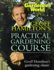 Cover of: Gardeners' World: Practical Gardening Course by Geoff Hamilton