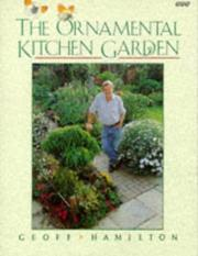 Cover of: The Ornamental Kitchen Garden by Geoff Hamilton