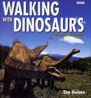 Cover of: Walking with Dinosaurs | Tim Haines