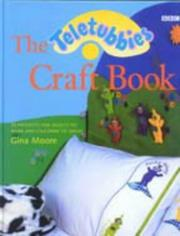 Cover of: Teletubbies Craft Book (Teletubbies) | Gina Moore