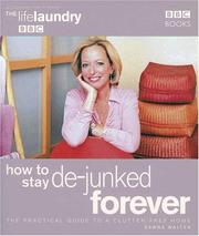 Cover of: How to Stay De-Junked Forever | Dawna Walter
