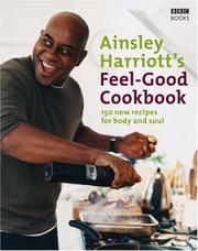 Cover of: The Feel-Good Cookbook | Ainsley Harriott