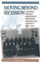 Cover of: Moving Beyond Secession | Abe J. Dueck