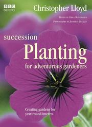 Cover of: Succession Planting for Adventurous Gardeners | Christopher Lloyd