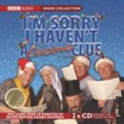 Cover of: I'm Sorry I Haven't a Christmas Clue | Various Artists