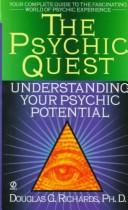 Cover of: The psychic quest by Douglas G. Richards