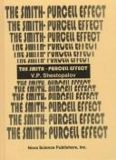 Cover of: Smith-Purcell effect | V. P. Shestopalov