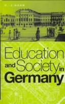 Cover of: Education and society in Germany | Hans J. Hahn