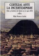 Cover of: Certezas ante la incertidumbre by Pilar Ponce