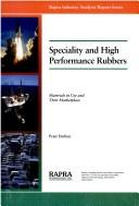 Cover of: Speciality and high performance rubbers | P. W. Dufton