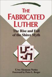 Cover of: The fabricated Luther | Uwe Siemon-Netto