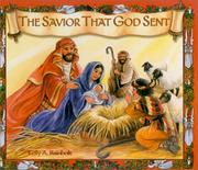 Cover of: The Savior that God sent | Kelly A. Rainbolt