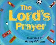 Cover of: The Lord's Prayer | Anne Wilson
