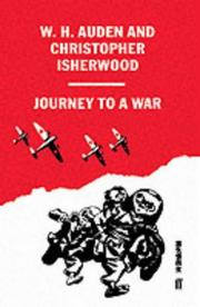 Cover of: Journey to a war by W. H. Auden, Christopher Isherwood