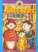 Cover of: The rebus bears | Seymour Reit