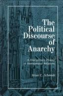 Cover of: The political discourse of anarchy by Brian C. Schmidt
