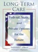 Cover of: Long-term care | Raymond C. O'Brien