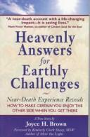 Cover of: Heavenly answers for earthly challenges by Joyce H. Brown