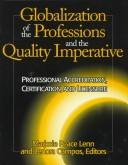 Cover of: Globalization of the professions and the quality imperative by Marjorie Peace Lenn
