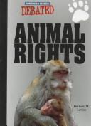 Cover of: Animal rights by Herbert M. Levine