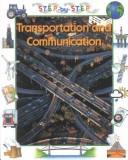 Cover of: Transportation and communication by Patience Coster