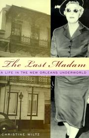 Cover of: The Last Madam by Chris Wiltz